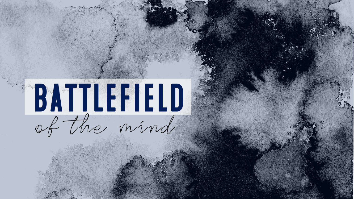 Battlefield of the Mind - Students